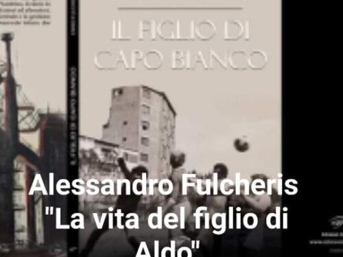 Alessandro Fulcheris racconta Il figlio di Capo Bianco di Ennio Fulcheris