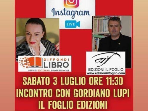 Sabato 3 luglio L'EDITORE/SCRITTORE GORDIANO LUPI in diretta, su Lisa Di Giovanni/DIFFONDI LIBRO