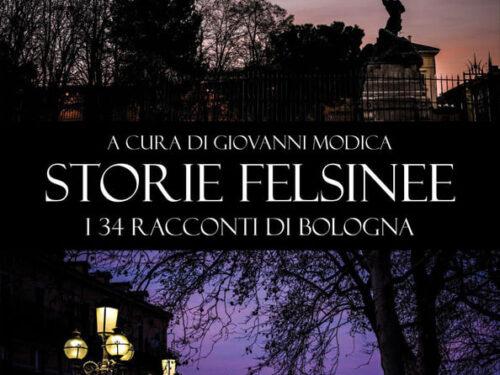 storie felsinee a cura di Giovanni Modica